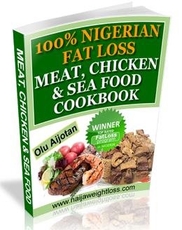 Naijaweightloss the 100 nigerian fat loss cook book fat loss regular meat pork chicken sea foods recipe cook book forumfinder Choice Image